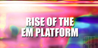 Rise of the EM platform