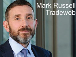 Industry viewpoint : Mark Russell : Tradeweb