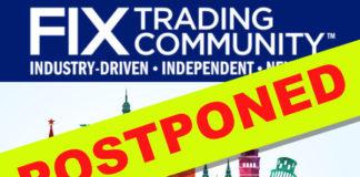 FIX EMEA Trading Conference – Postponed