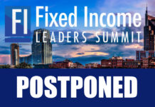 US Fixed Income Leaders Summit delayed